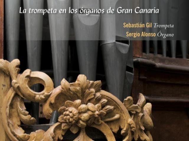LA TROMPETA EN LOS ÓRGANOS DE GRAN CANARIA